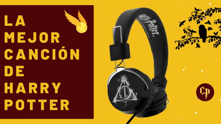 La Mejor Canción de Harry Potter